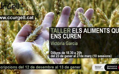 Nuevas ediciones 2017 del taller : Alimentos que nos curan. Centre Cívic Urgell