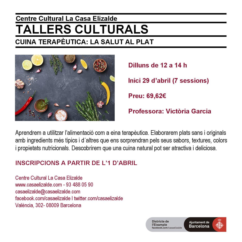 Cuina Terapèutica. La Salut al plat. Centre Cultural La Casa Elizalde. Abril- Juny 2019